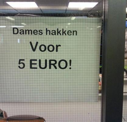 dames hakken voor 5 euro
