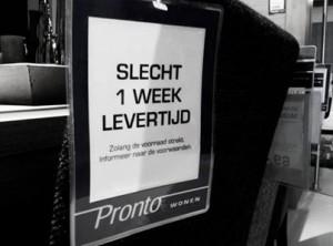 Ja, één week levertijd is inderdaad wel erg lang!