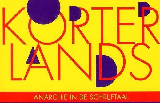 Boekrecensie: Korterlands. Anarchie in de schrijftaal