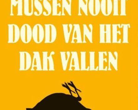 Boekrecensie: Waarom mussen nooit dood van het dak vallen
