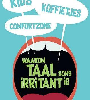 Boekrecensie: Kids, koffietjes & comfortzone. Waarom taal soms irritant is