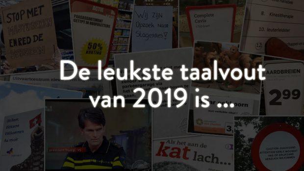 De Grote Taalvoutjes-verkiezing: dit is de taalvout van 2019!