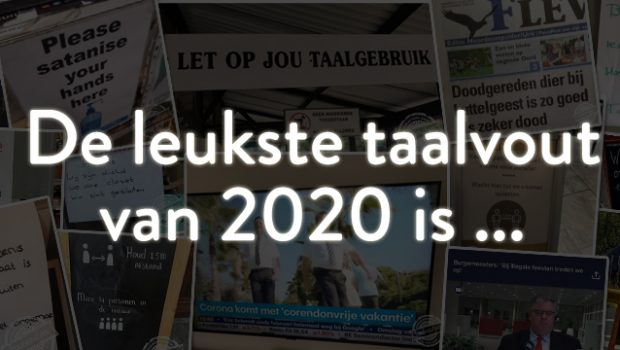 De Grote Taalvoutjes-verkiezing: dit is dé taalvout van 2020!